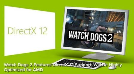 watch dogs 2 dx12 amd